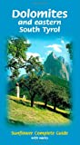 Dolomites and Eastern South Tyrol (Sunflower Complete Guide with Walks)