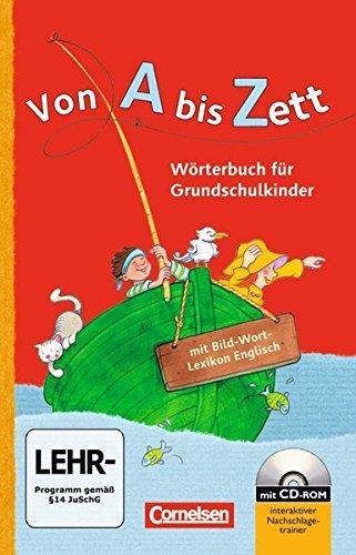 Von A bis Zett - Allgemeine Ausgabe: Wörterbuch mit Bild-Wort-Lexikon Englisch und CD-ROM: Flexibler Kunststoff-Einband