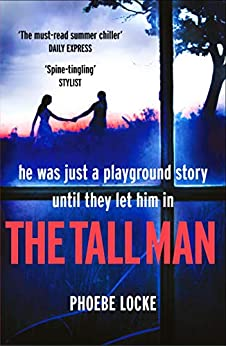 The Tall Man: The 'spine-tingling' page-turner that will have you gripped by [Locke, Phoebe]