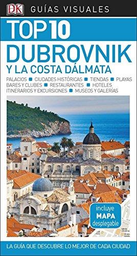 Guía Visual Top 10 Dubrovnik y la costa dálmata: La guía que descubre lo mejor de cada ciudad (GUIAS TOP10)