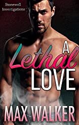 A Lethal Love (Stonewall Investigations Book 2) (English Edition)