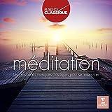 Méditation - Radio Classique