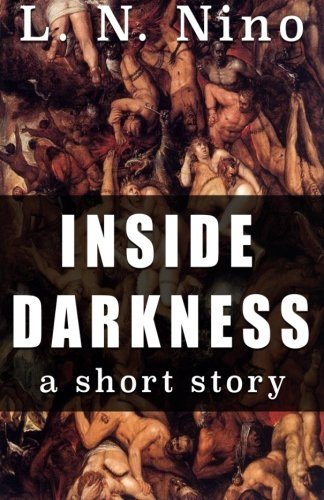 Inside Darkness: a short story