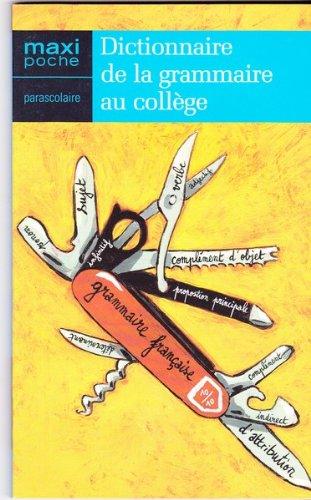 Dictionnaire de la grammaire au collège