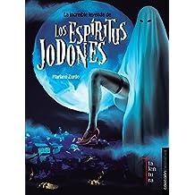 La increíble leyenda de los espíritus jodones (Mezclatura)