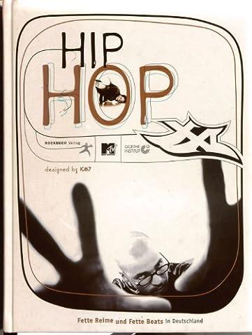 HipHop XXL. Fette Reime und Fette Beats in
