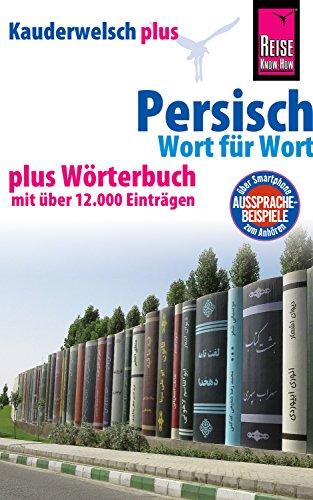 Persisch (Farsi) - Wort für Wort plus Wörterbuch mit über 12.000 ...