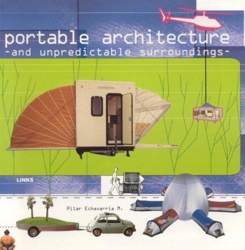 Portable architecture : And unpredictable surrounding par PILAR ECHEVARRIA MARTINEZ