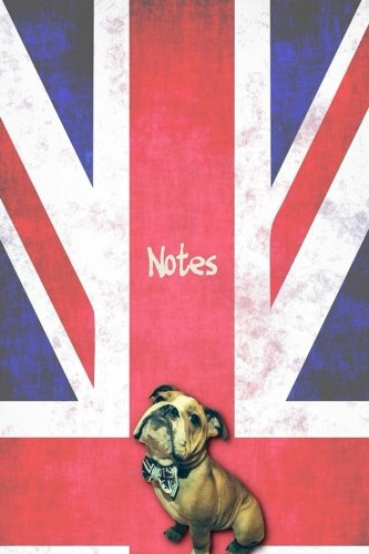 """Notes: English Bulldog Lined Writing Notebook, featuring JAXSONthebulldog. Including funny and inspirational quote. For School, the Office, or Home! (6 x 9"""", 105 pages) por JAXSONthebulldog"""