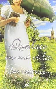 Quédate En Mi Vida par Ava Campbell