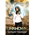 Unknown (Unknown Series Book 1)