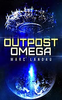 Outpost Omega (English Edition) de [Landau, Marc]
