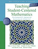 Image de Teaching Student-Centered Mathematics: Developmentally Appropriate Instruction for Grades 6-8 (Volume III)