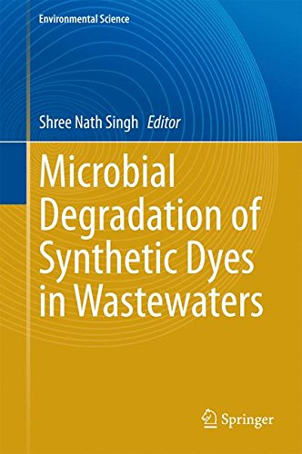 Microbial Degradation of Synthetic Dyes in Wastewaters (Environmental Science and Engineering)