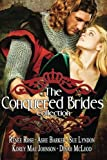 The Conquered Brides by Renee Rose (2015-03-19)