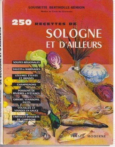 250 recettes de Sologne et d'ailleurs