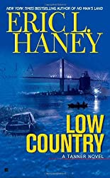 Low Country by Eric L. Haney (2010-12-07)
