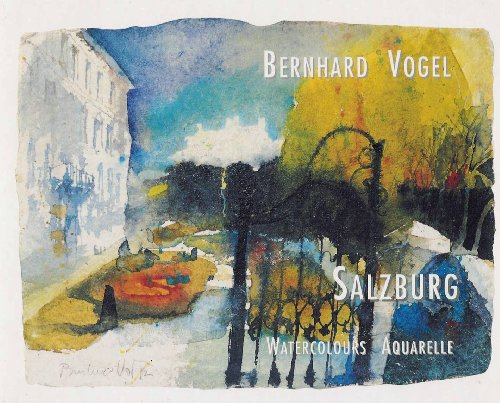 Bernhard Vogel - Salzburg - Watercolours / Aquarelle