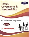Sangeet Kedia's Ethics, Governance & Sustainability for CS Professional December 2017 Exam by Abhishek Mittal, Pooja Law Publishing Co.