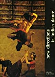 #3: New Directions in Indian Dance