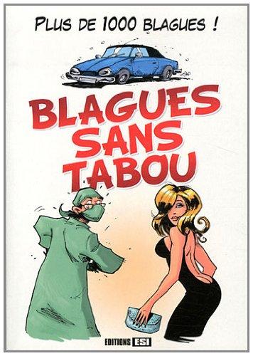 Blagues sans tabou : 1000 blagues