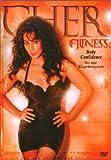 Cher Fitness - Das neue Körperbewußtsein