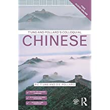 T'ung & Pollard's Colloquial Chinese (The Colloquial Series)
