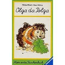 Olga da Polga. (Abenteuer eines Meerschweinchens (Mein erstes Taschenbuch, Band 51)