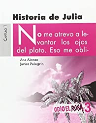 Historia de Julia par Ana Alonso