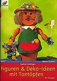 Figuren & Deko-Ideen mit Tontöpfen (Illustierte Auflage inkl. Vorlagen) [Broschiert] (Hobby-Ratgeber / Creativ Compact)