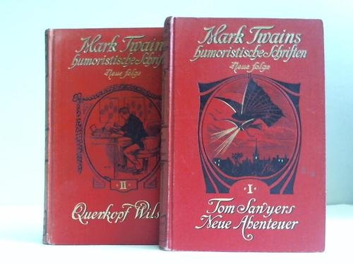 Tom Sawyers Neue Abenteuer / Querkopf Wilson. 2 Bände