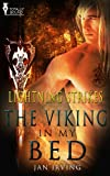 The Viking in My Bed (Lightning Strikes Book 1)