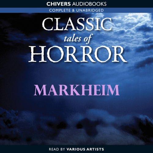 Classic Tales of Horror: Markheim  Audiolibri