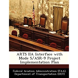 ARTS IIA Interface with Mode S/ASR-9 Project Implementation Plan
