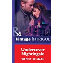Undercover Nightingale (Mills & Boon Intrigue) (Spy Games, Book 4)