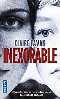 Inexorable par Claire Favan