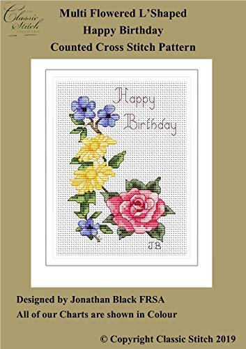 Multi Flowered L'Shaped Happy Birthday Cross Stitch Pattern (English Edition)