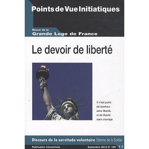 Points de Vue Initiatiques, N° 165, Septembre 20 : Le devoir de liberté