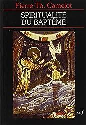 La spiritualité du baptême :