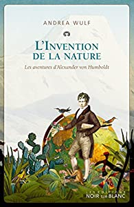 L'invention de la nature par Andrea Wulf