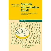 Statistik mit und ohne Zufall: Eine anwendungsorientierte Einfuhrung (Physica-Lehrbuch) (German Edition)