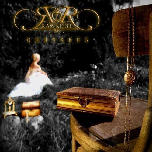 Rawkfist: Chryseus (Audio CD)