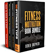 Fitness Motivation Book Bundle: 4 Bestselling Fitness Books Box Set (English Edition)