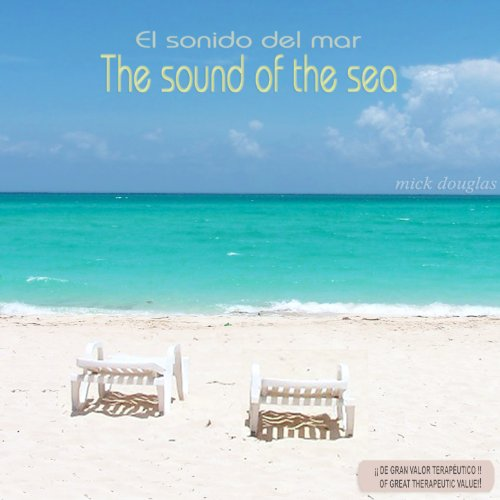 The Sound of the Sea (El Sonid...
