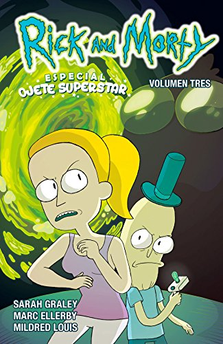 Rick y Morty 03. Especial ojete superstar