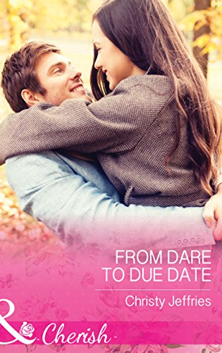 From Dare To Due Date (Mills & Boon Cherish) (Sugar Falls, Idaho, Book 3) (English Edition)