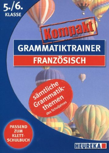 Grammatiktrainer kompakt: Französisch 5./6. Kl.