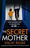 The Secret Mother: A gripping psychological...