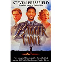 The Legend Of Bagger Vance by Steven Pressfield (2001-01-01)