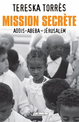 Mission secrète: Addis-Abeba - Jérusalem (CONTEMPO.) (French Edition)